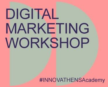 Digital Marketing 3 Day Workshop _ 18 – 20 Ιανουαρίου 2021